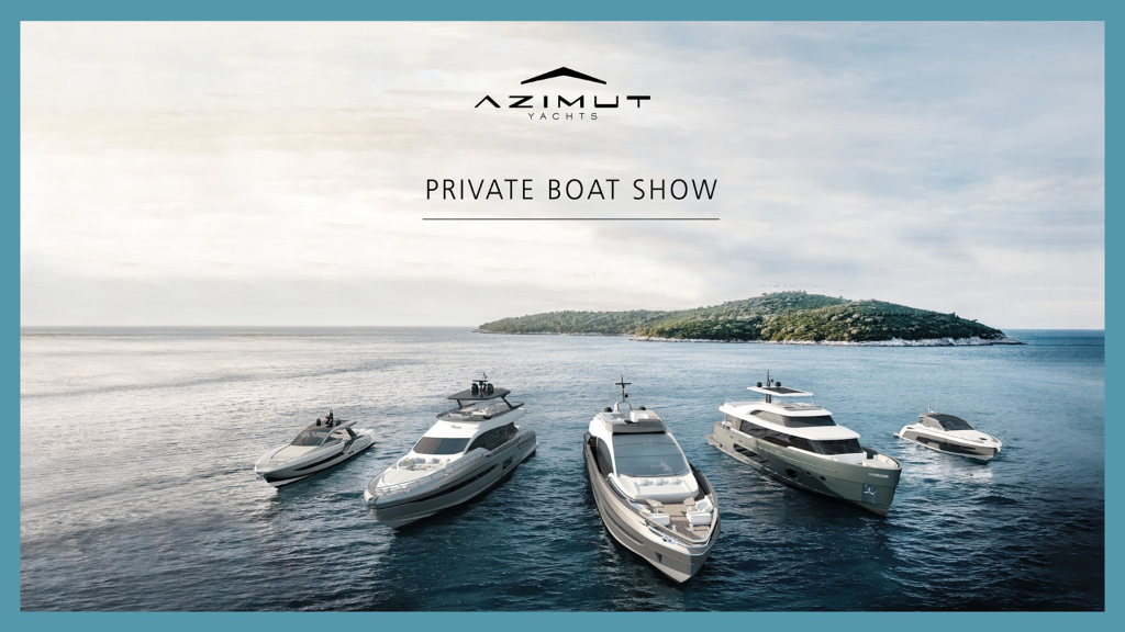 Azimut Yachts Private boat show